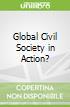 Global Civil Society in Action?