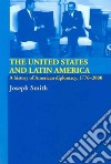 The United States And Latin America libro str
