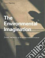 The Environmental Imagination libro in lingua di Hawkes Dean (EDT)