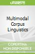 Multimodal Corpus Linguistics