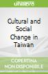 Cultural and Social Change in Taiwan