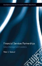 Financial Services Partnerships libro in lingua di Samuel Peter J.