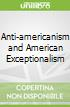 Anti-americanism and American Exceptionalism
