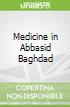 Medicine in Abbasid Baghdad