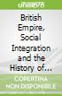 British Empire, Social Integration and the History of Economic Thought