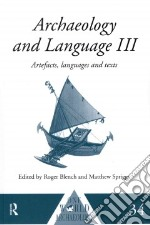 Archaeology and Language libro in lingua di Blench Roger (EDT), Spriggs Matthew (EDT)