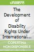 International Human Rights Recognition of People With Disabilities