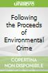 Following the Proceeds of Environmental Crime