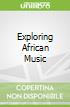 Exploring African Music