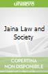 Jaina Law and Society