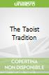 The Taoist Tradition
