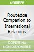 Routledge Companion to International Relations