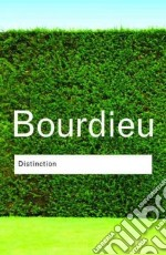Distinction libro in lingua di Pierre Bourdieu