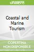 Coastal and Marine Tourism