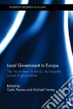 Local Government in Europe libro in lingua di Panara Carlo (EDT), Varney Michael R. (EDT)