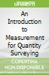 An Introduction to Measurement for Quantity Surveying