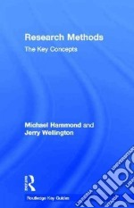 Research Methods libro in lingua di Hammond Michael, Wellington Jerry