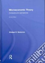 Microeconomic Theory libro in lingua di Wetzstein Michael E.