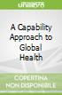 A Capability Approach to Global Health