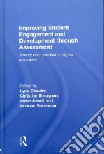 Improving Student Engagement and Development Through Assessment libro in lingua di Clouder Lynn (EDT), Broughan Christine (EDT)