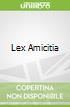 Lex Amicitia