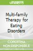 Multi-family Therapy for Eating Disorders