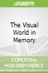 The Visual World in Memory