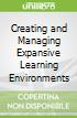 Creating and Managing Expansive Learning Environments