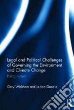 Discourses of Environmental Law and the Conceptualisation of Climate Change libro in lingua di Goodie Jo-ann