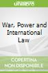 Power, Property and International Law