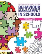 The Complete Resource File for Behaviour Support in Schools libro in lingua di Galvin Peter