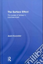 The Surface Effect libro in lingua di Nusselder Andre