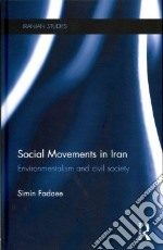 Social Movements in Iran libro in lingua di Fadaee Simin