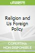 Religion and Us Foreign Policy