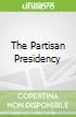 The Partisan Presidency