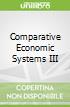Comparative Economic Systems III
