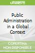 Public Administration in a Global Context