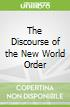 The Discourse of the New World Order