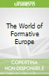 The World of Formative Europe