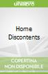 Home Discontents