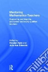 Mentoring Mathematics Teachers