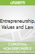 Entrepreneurship, Values and Law