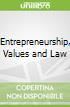 Entrepreneurship, Values and Law