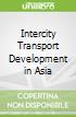 Intercity Transport Development in Asia