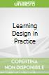 Learning Design in Practice