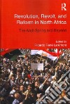 Revolution, Revolt and Reform in North Africa