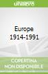 Europe 1914-1991