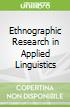 Ethnographic Research in Applied Linguistics