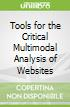 Tools for the Critical Multimodal Analysis of Websites