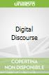 Digital Discourse